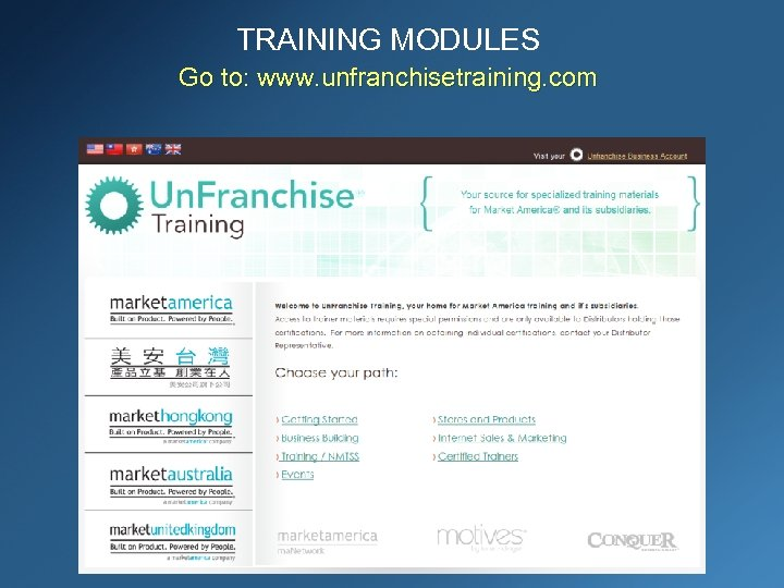 TRAINING MODULES Go to: www. unfranchisetraining. com