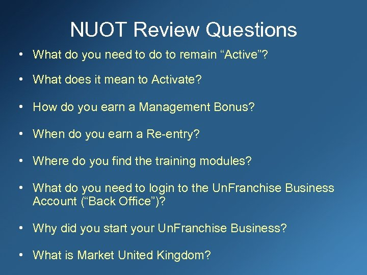 """NUOT Review Questions • What do you need to do to remain """"Active""""? •"""