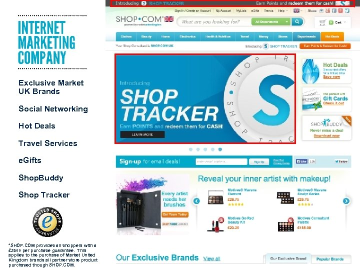 Exclusive Market UK Brands Social Networking Hot Deals Travel Services e. Gifts Shop. Buddy
