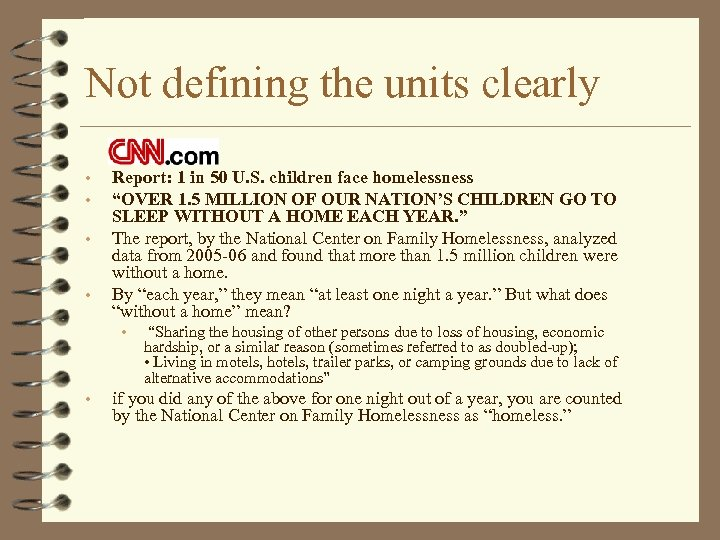Not defining the units clearly • • Report: 1 in 50 U. S. children
