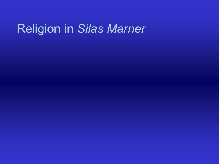 Religion in Silas Marner