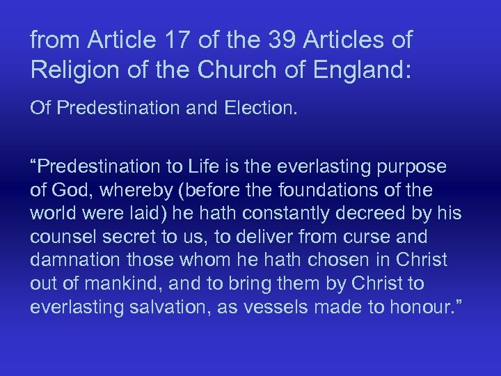 from Article 17 of the 39 Articles of Religion of the Church of England: