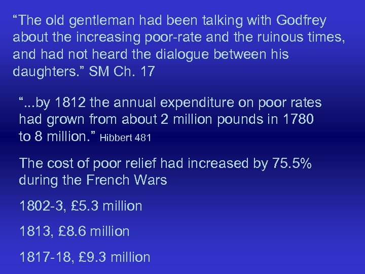 """The old gentleman had been talking with Godfrey about the increasing poor-rate and the"