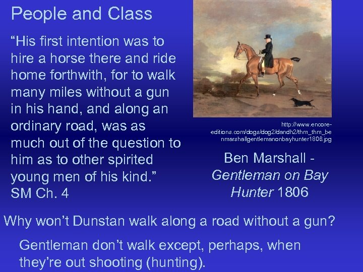 "People and Class ""His first intention was to hire a horse there and ride"
