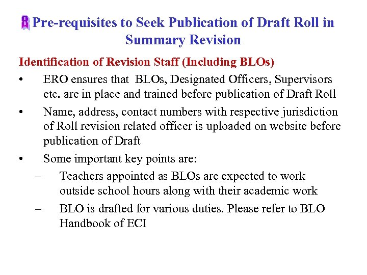 Pre-requisites to Seek Publication of Draft Roll in Summary Revision Identification of Revision Staff