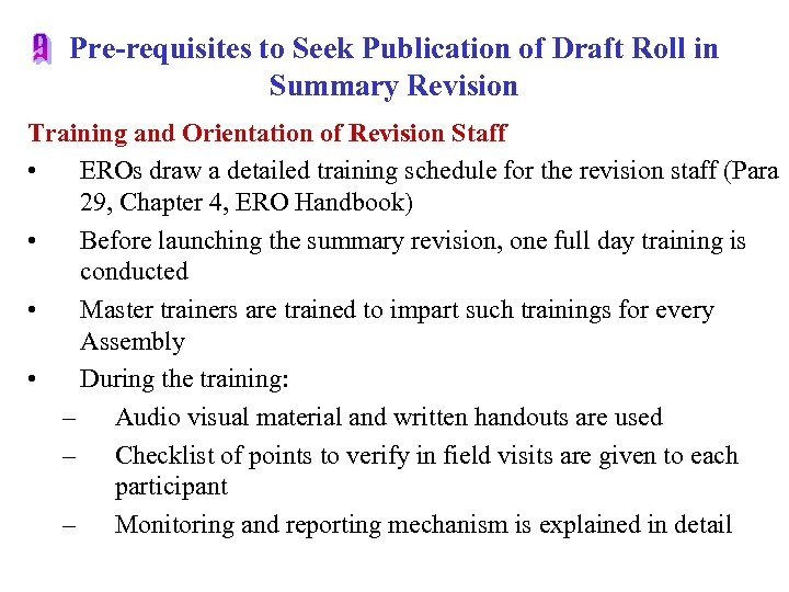 Pre-requisites to Seek Publication of Draft Roll in Summary Revision Training and Orientation of