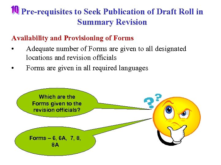 Pre-requisites to Seek Publication of Draft Roll in Summary Revision Availability and Provisioning of