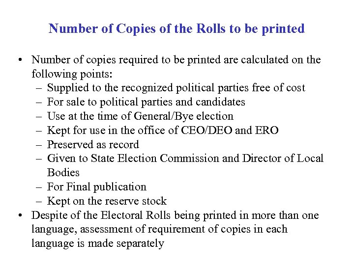 Number of Copies of the Rolls to be printed • Number of copies required