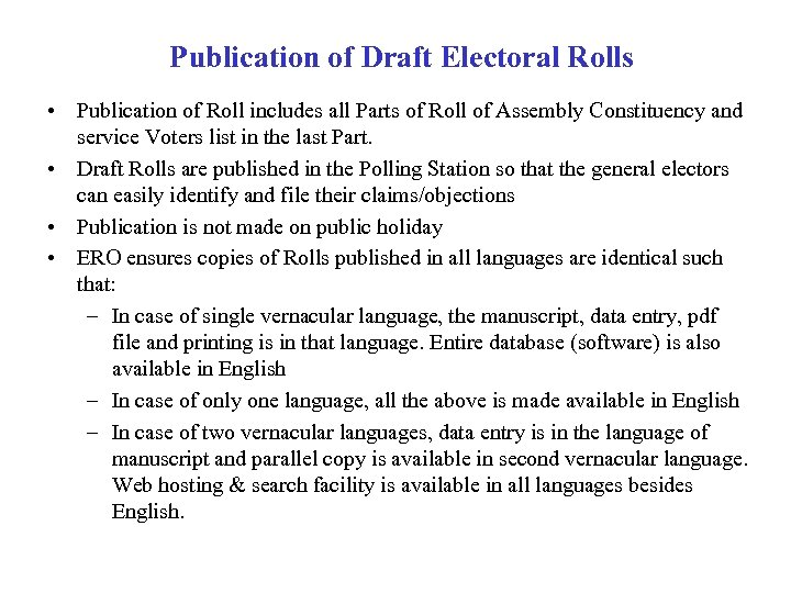 Publication of Draft Electoral Rolls • Publication of Roll includes all Parts of Roll