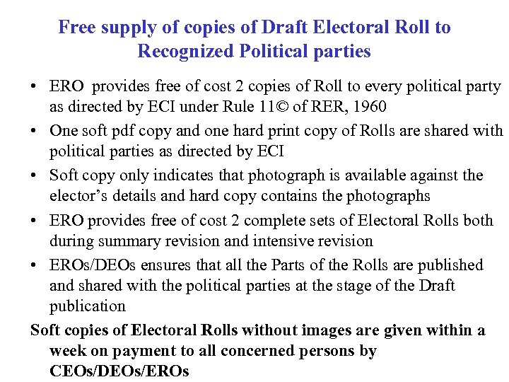 Free supply of copies of Draft Electoral Roll to Recognized Political parties • ERO