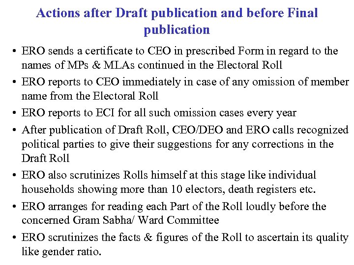 Actions after Draft publication and before Final publication • ERO sends a certificate to