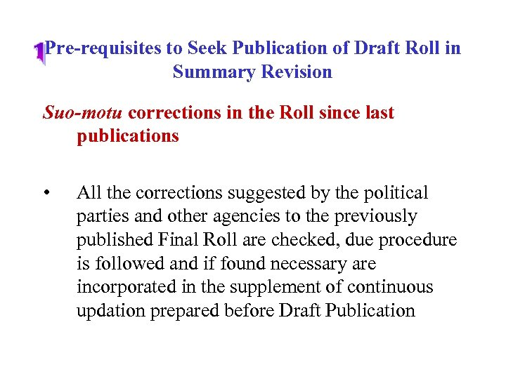 Pre-requisites to Seek Publication of Draft Roll in Summary Revision Suo-motu corrections in the
