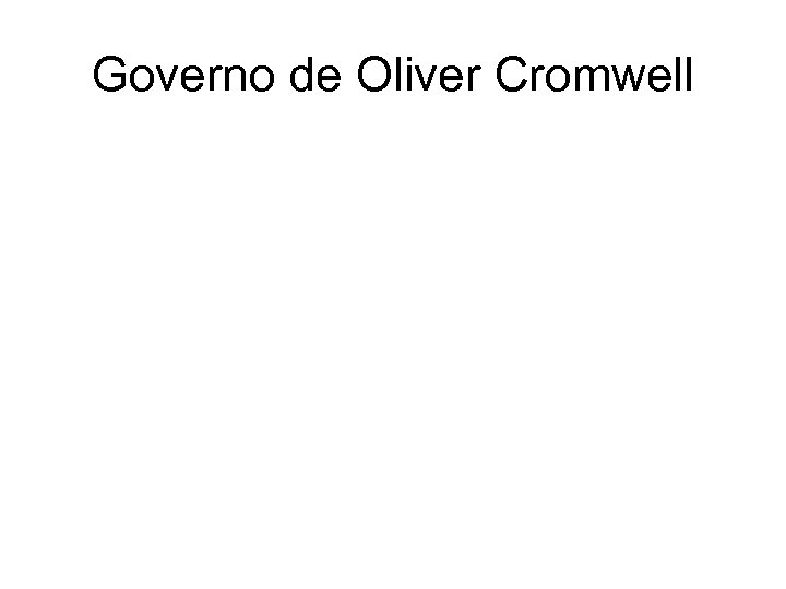 Governo de Oliver Cromwell