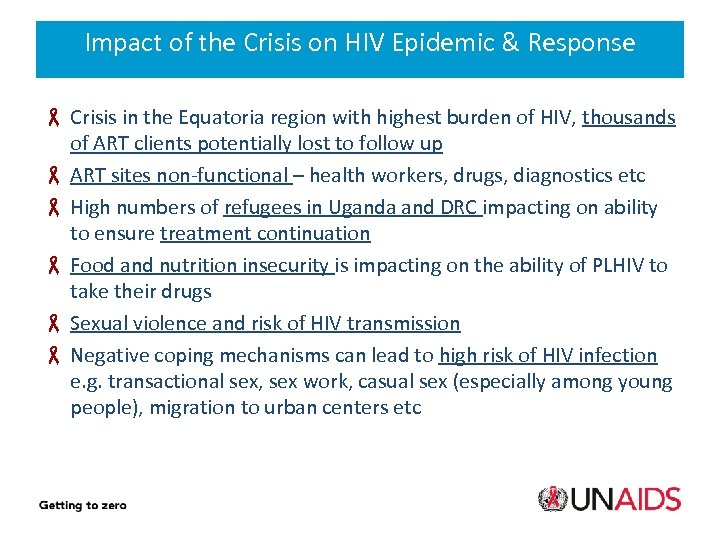 Impact of the Crisis on HIV Epidemic & Response Crisis in the Equatoria region