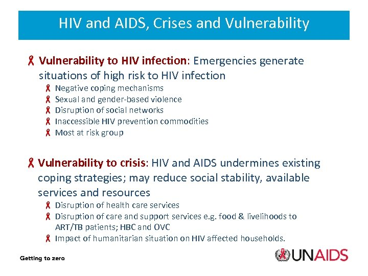 HIV and AIDS, Crises and Vulnerability 6 Vulnerability to HIV infection: Emergencies generate situations