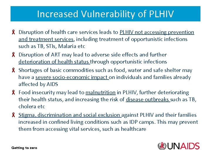 Increased Vulnerability of PLHIV Disruption of health care services leads to PLHIV not accessing