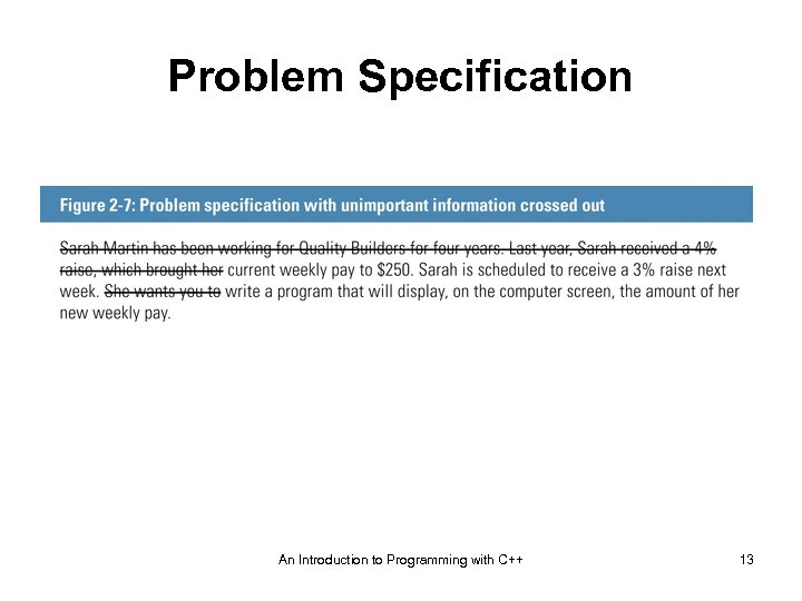 Problem Specification An Introduction to Programming with C++ 13