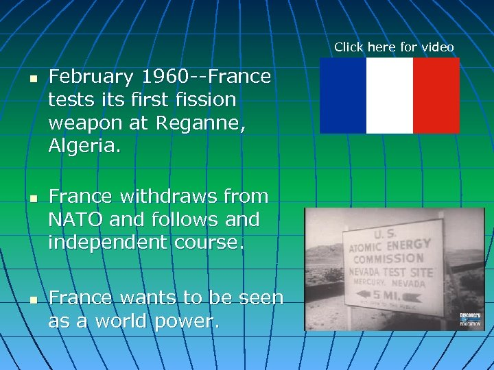 Click here for video n n n February 1960 --France tests its first fission