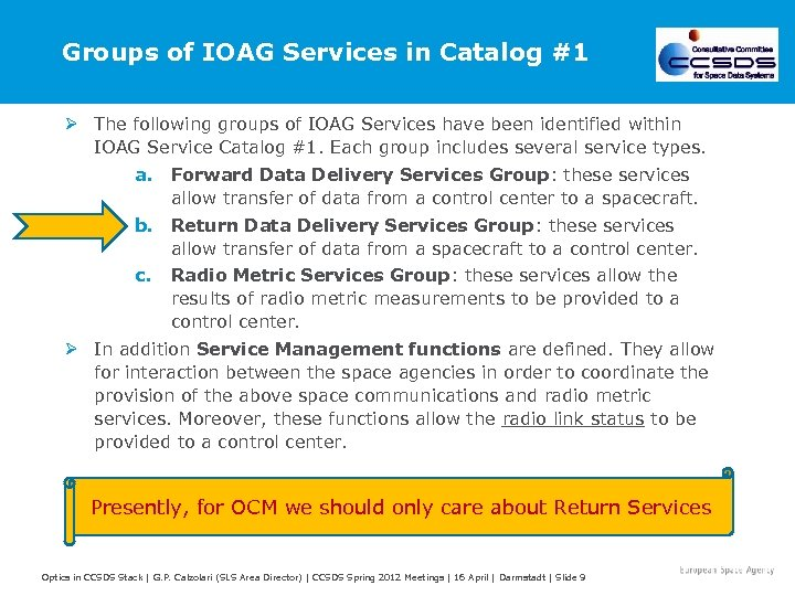 Groups of IOAG Services in Catalog #1 Ø The following groups of IOAG Services