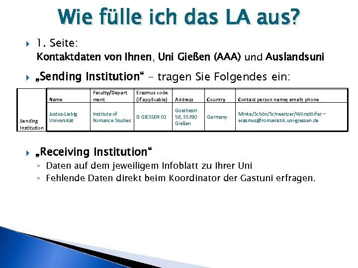 Wie fülle ich das LA aus? 1. Seite: Kontaktdaten von Ihnen, Uni Gießen (AAA)