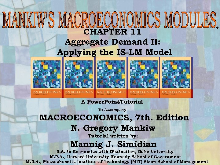CHAPTER 11 Aggregate Demand II: Applying the IS-LM Model A Power. Point Tutorial To