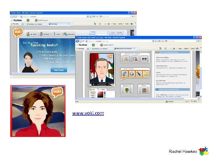 www. voki. com Rachel Hawkes