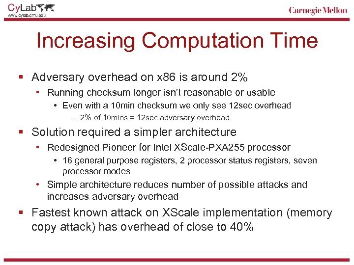 Increasing Computation Time § Adversary overhead on x 86 is around 2% • Running