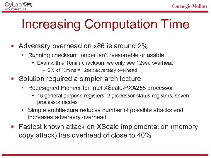 Increasing Computation Time § Adversary overhead on x 86 is around 2% • Running