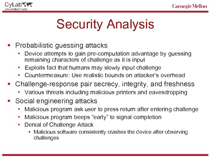 Security Analysis § Probabilistic guessing attacks • Device attempts to gain pre-computation advantage by