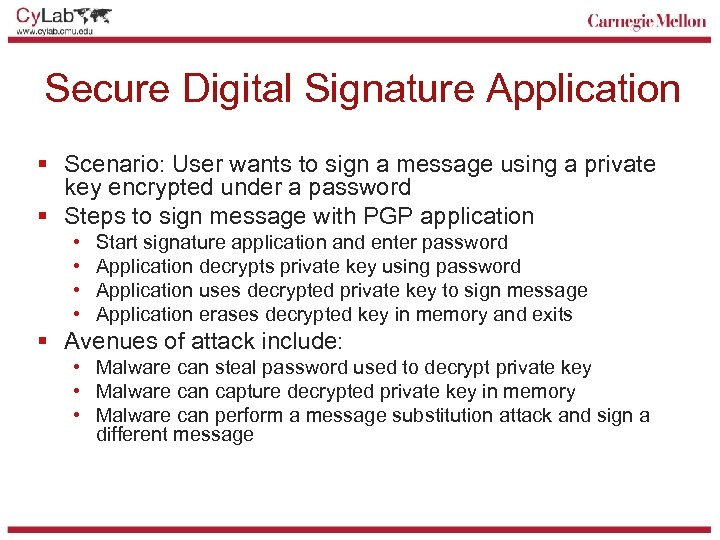 Secure Digital Signature Application § Scenario: User wants to sign a message using a