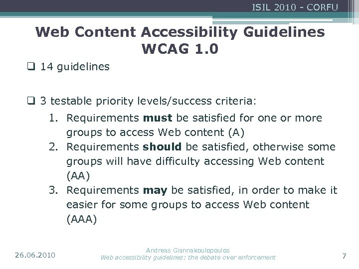 ISIL 2010 - CORFU Web Content Accessibility Guidelines WCAG 1. 0 q 14 guidelines