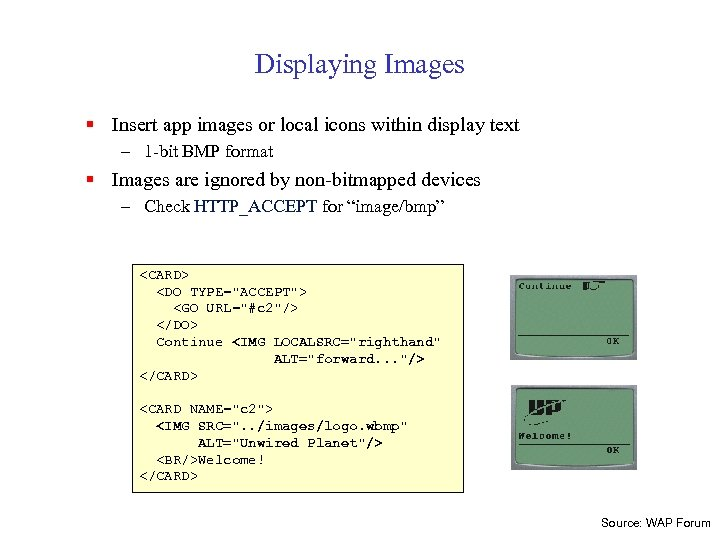 Displaying Images § Insert app images or local icons within display text – 1