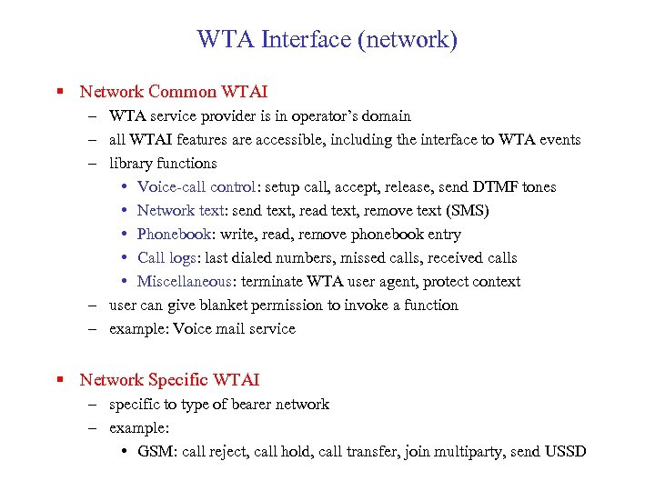 WTA Interface (network) § Network Common WTAI – WTA service provider is in operator's