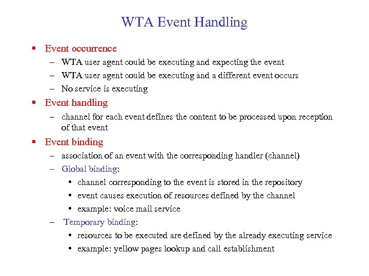 WTA Event Handling § Event occurrence – WTA user agent could be executing and