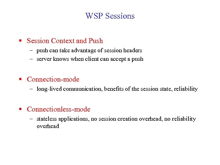 WSP Sessions § Session Context and Push – push can take advantage of session