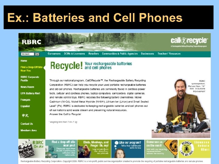Ex. : Batteries and Cell Phones