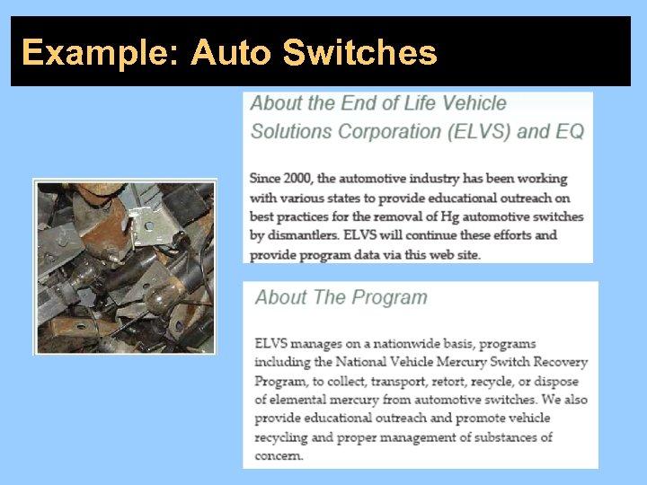 Example: Auto Switches