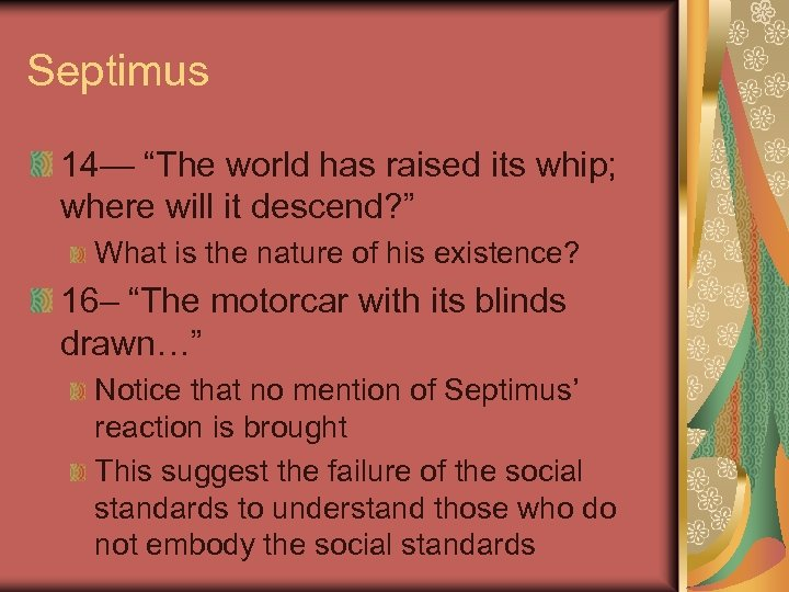 """Septimus 14— """"The world has raised its whip; where will it descend? """" What"""