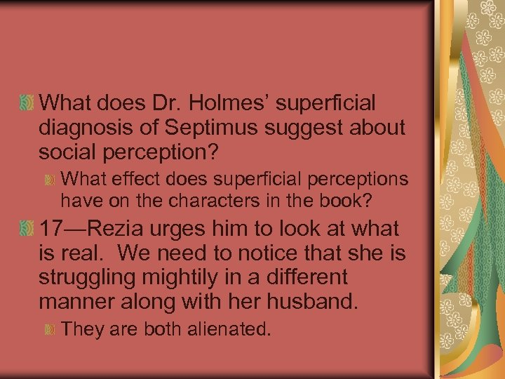 What does Dr. Holmes' superficial diagnosis of Septimus suggest about social perception? What effect