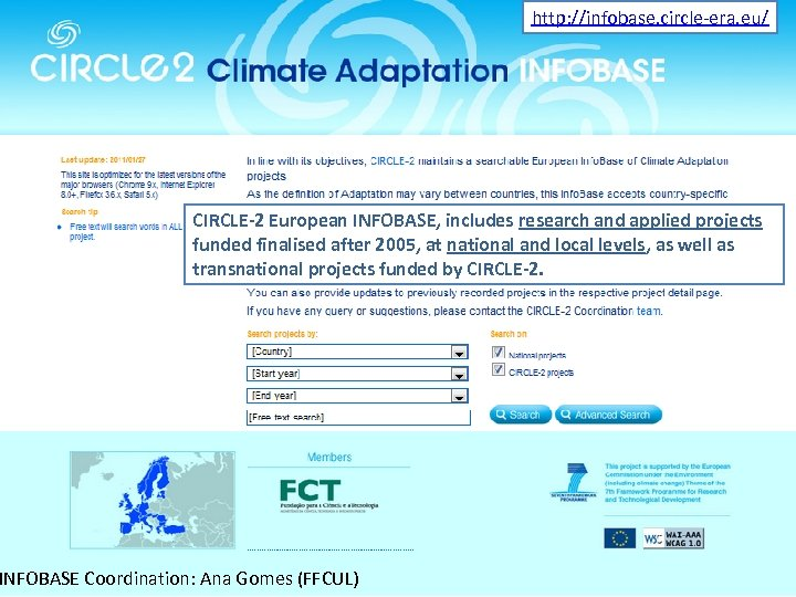 http: //infobase. circle-era. eu/ CIRCLE-2 European INFOBASE, includes research and applied projects funded finalised