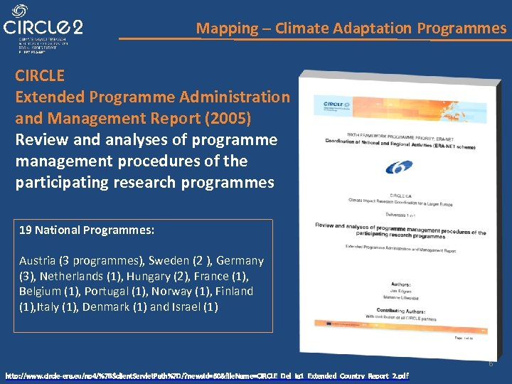Mapping – Climate Adaptation Programmes CIRCLE Extended Programme Administration and Management Report (2005) Review