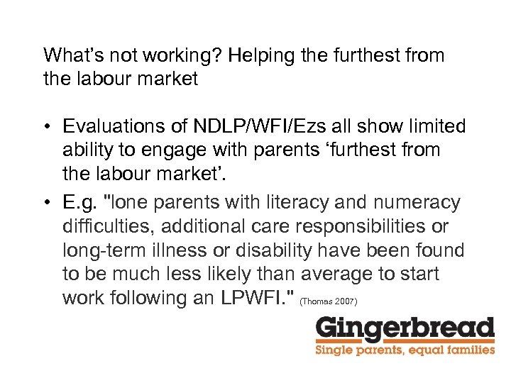 What's not working? Helping the furthest from the labour market • Evaluations of NDLP/WFI/Ezs