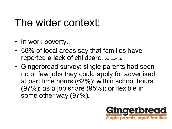 The wider context: • In work poverty… • 58% of local areas say that
