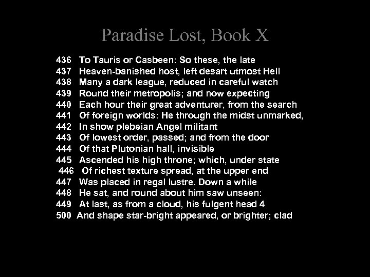 Paradise Lost, Book X 436 To Tauris or Casbeen: So these, the late 437
