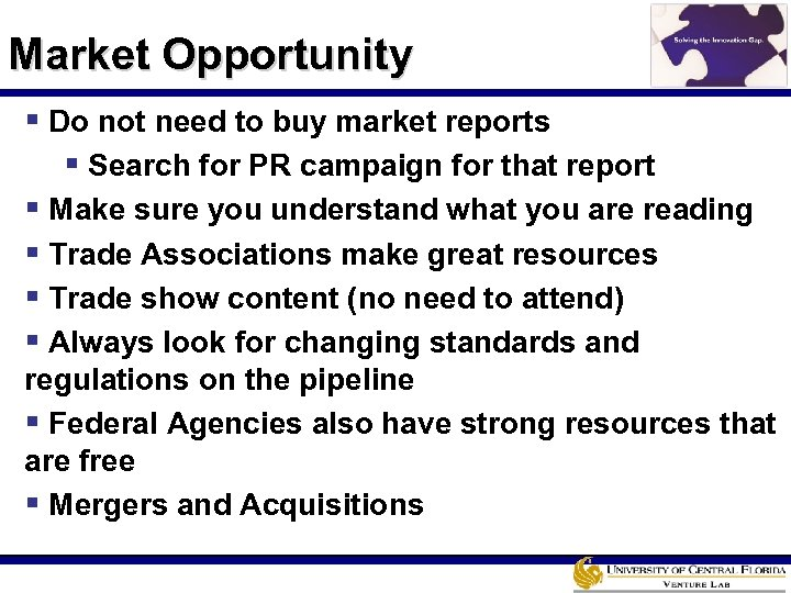 Market Opportunity § Do not need to buy market reports § Search for PR