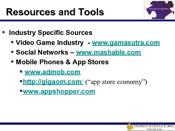 Resources and Tools § Industry Specific Sources § Video Game Industry - www. gamasutra.
