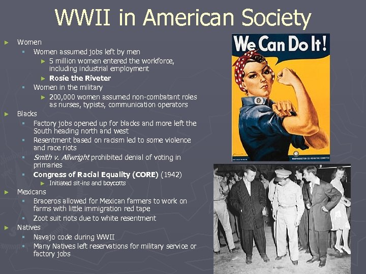WWII in American Society ► ► Women § Women assumed jobs left by men