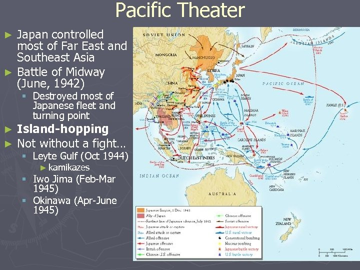 Pacific Theater Japan controlled most of Far East and Southeast Asia ► Battle of