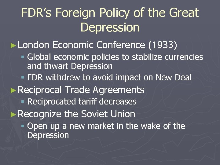 FDR's Foreign Policy of the Great Depression ► London Economic Conference (1933) § Global