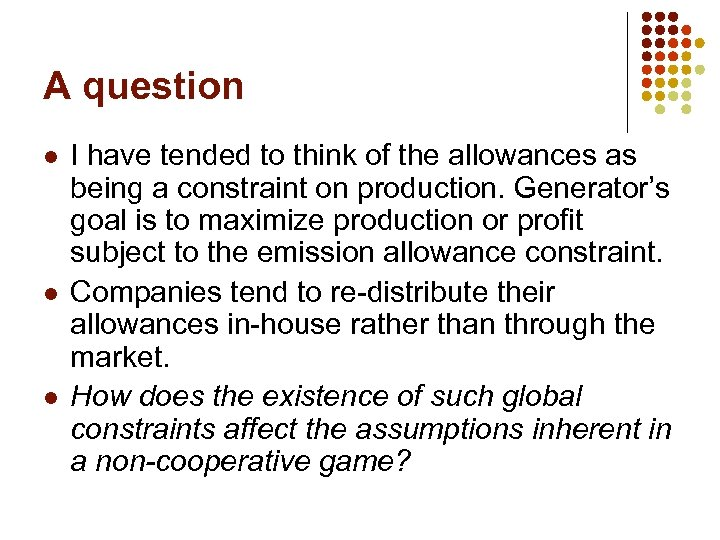 A question l l l I have tended to think of the allowances as